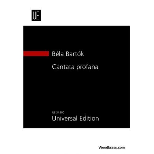 UNIVERSAL EDITION BARTOK BELA - CANTATA PROFANA