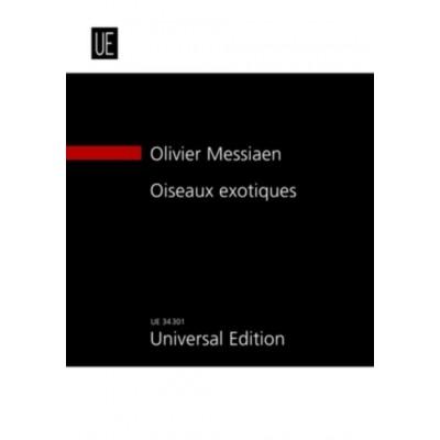 UNIVERSAL EDITION MESSIAEN OLIVIER - OISEAUX EXOTIQUES - CONDUCTEUR