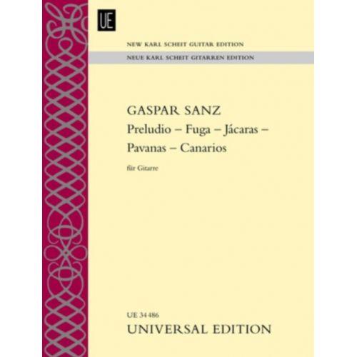 UNIVERSAL EDITION SANZ GASPAR - PRELUDIO - FUGA - JACARAS - PAVANAS - CANARIOS FÜR GITARRE