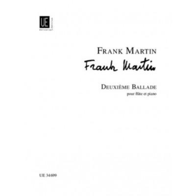 UNIVERSAL EDITION MARTIN FRANK - DEUXIEME BALLADE - FLUTE & PIANO