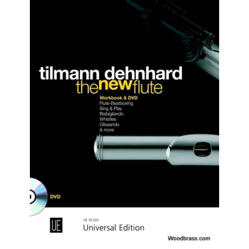 UNIVERSAL EDITION DEHNHARD T. - THE NEW FLUTE WITH DVD