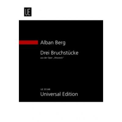 UNIVERSAL EDITION BERG A. - DREI BRUCHSTÃœCKE AUS DER OPER