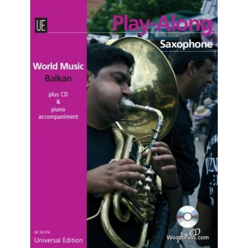UNIVERSAL EDITION BALKAN PLAY ALONG - SAXOPHONE + CD