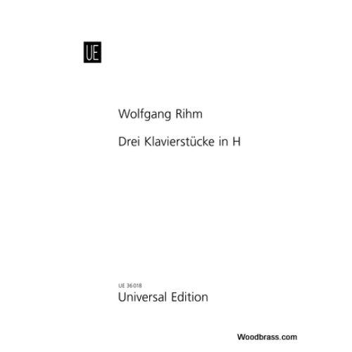 UNIVERSAL EDITION RIHM W. - DREI KLAVIERSTÜCKE IN H