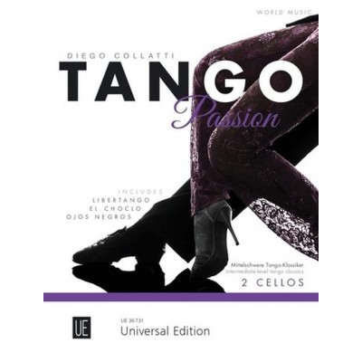 UNIVERSAL EDITION COLLATTI DIEGO - TANGO PASSION - 2 CELLOS