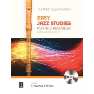 UNIVERSAL EDITION DEHNHARD TILMANN - EASY JAZZ STUDIES FOR ALTO RECORDER