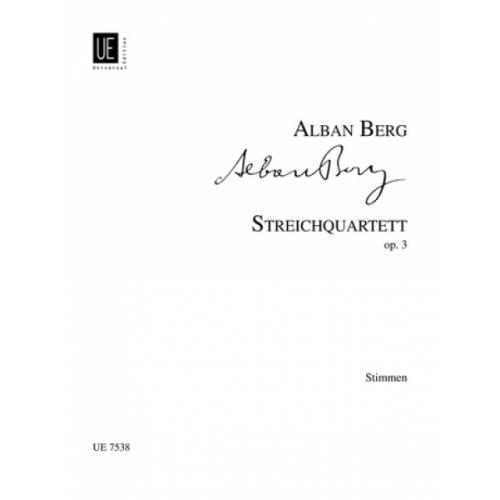 UNIVERSAL EDITION BERG ALBAN - STRING QUARTET PARTS OP.3 - STRING QUARTET