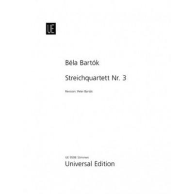 UNIVERSAL EDITION BARTOK BELA - STRING QUARTET N°3 - PARTIES