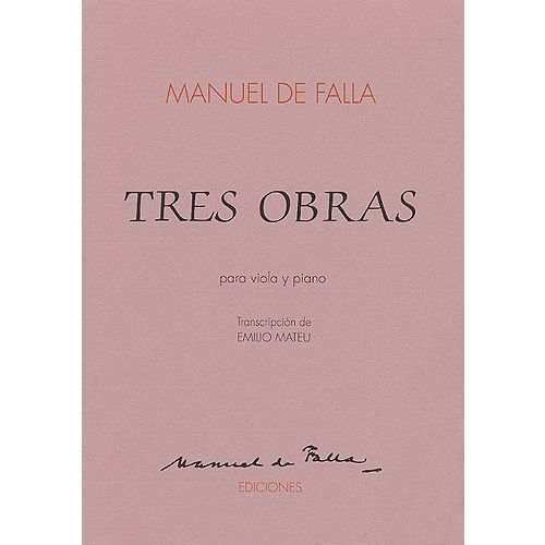 MUSIC SALES MANUEL DE FALLA - TRES OBRAS FOR VIOLA AND PIANO - VIOLA