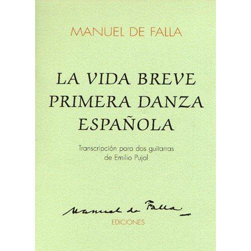 MUSIC SALES MANUEL DE FALLA LA VIDA BREVE PRIMERA DANZA ESPANOLA - GUITAR