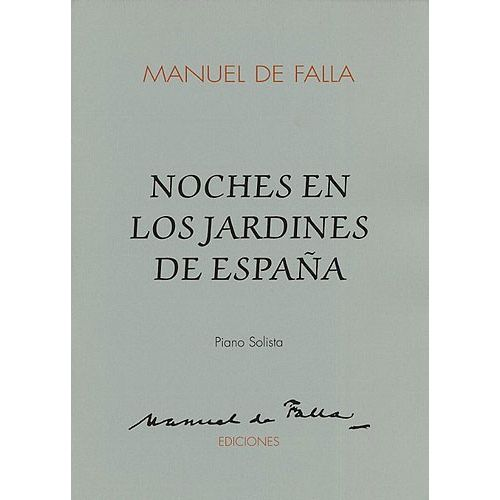 MUSIC SALES DE FALLA - NIGHTS IN THE GARDEN OF SPAIN - PIANO SOLO