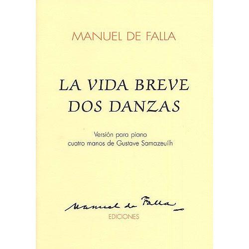 MUSIC SALES MANUEL DE FALLA LA VIDA BREVE DOS DANZAS - PIANO DUET