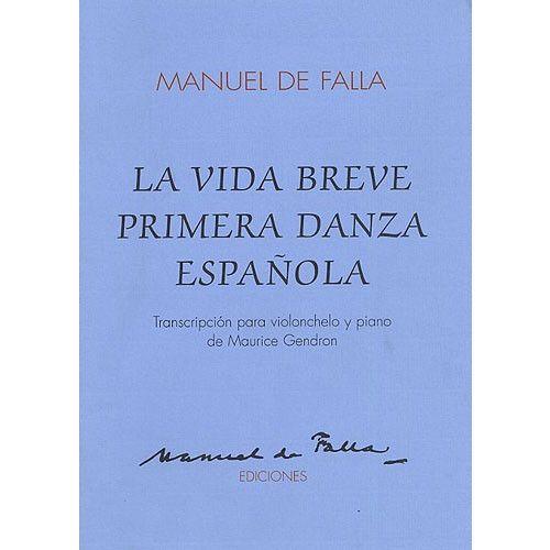 MUSIC SALES DE FALLA LA VIDA BREVE PRIMERA DANZA ESPANOLA - CELLO