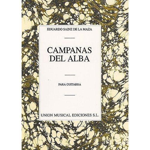 UME (UNION MUSICAL EDICIONES) EDUARDO SAINZ DE LA MAZA CAMPANAS DEL ALBA - GUITAR