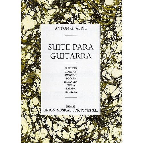 UME (UNION MUSICAL EDICIONES) ANTON GARCIA ABRIL SUITE PARA GUITARRA - GUITAR