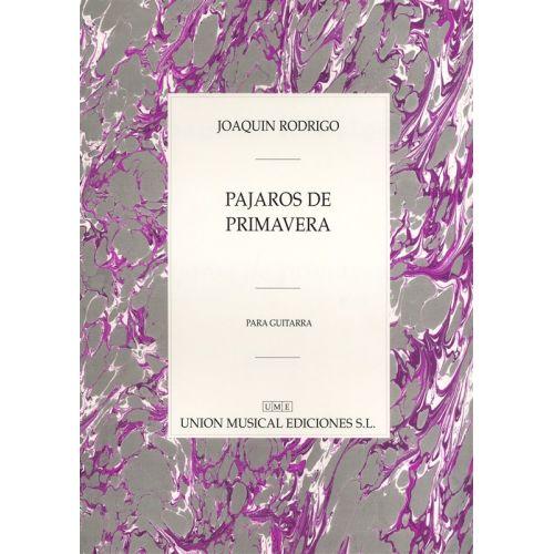 UME (UNION MUSICAL EDICIONES) RODRIGO PAJAROS DE PRIMAVERA PARA GUITARRA - GUITAR