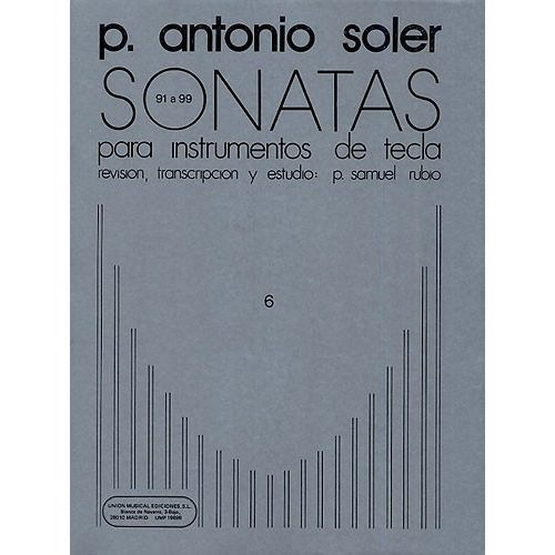 UME (UNION MUSICAL EDICIONES) ANTONIO SOLER SONATAS VOLUME SIX - PIANO SOLO