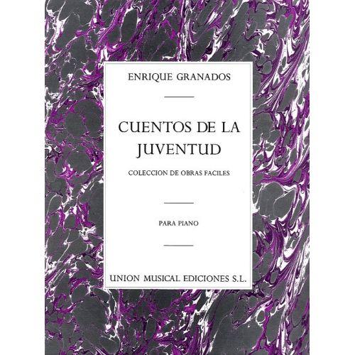 UME (UNION MUSICAL EDICIONES) ENRIQUE GRANADOS - CUENTOS DE LA JUVENTUD OP.1 - PIANO SOLO