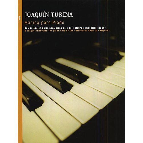 UME (UNION MUSICAL EDICIONES) TURINA - JOAQUIN TURINA MUSICA PARA PIANO BOOK 1 - PIANO SOLO