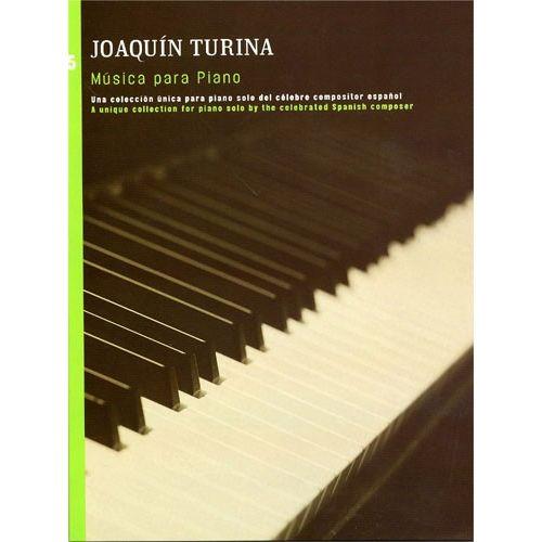 UME (UNION MUSICAL EDICIONES) TURINA - JOAQUIN TURINA MUSICA PARA PIANO BOOK 5 - PIANO SOLO