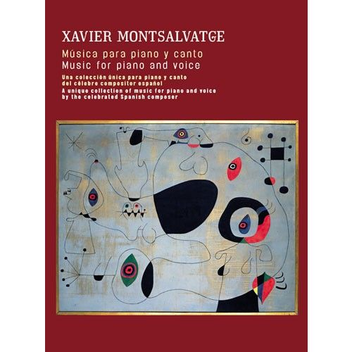 UME (UNION MUSICAL EDICIONES) MONTSALVATGE XAVIER - MUSIC FOR PIANO AND VOICE