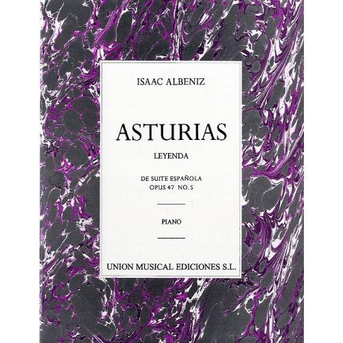 UME (UNION MUSICAL EDICIONES) ALBENIZ ASTURIAS DE SUITE ESPANOLA OP.47 NO.5 - PIANO SOLO