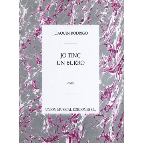 UME (UNION MUSICAL EDICIONES) RODRIGO - YO TINC UN BURRO PARA CORO - CHORAL