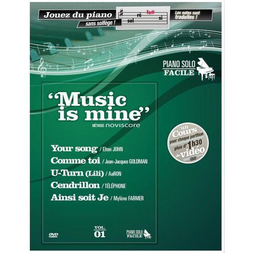 UNIVERSAL MUSIC PUBLISHING MUSIC IS MINE METHODE DE PIANO FACILE + DVD