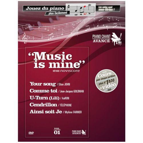 UNIVERSAL MUSIC PUBLISHING MUSIC IS MINE METHODE DE PIANO AVANCE/PAROLES + DVD