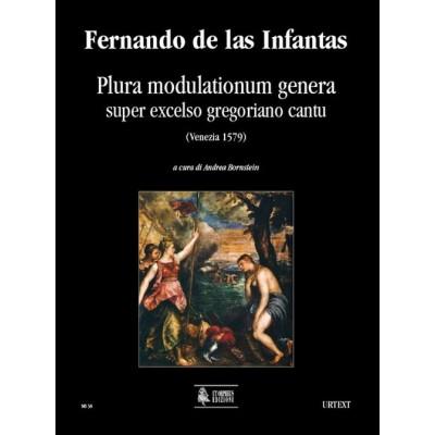 UT ORPHEUS FERNANDO DE LAS INFANTAS - PLURA MODULATIONUM GENERA SUPER EXCELSO GREGORIANO CANTU (VENEZIA 1579)