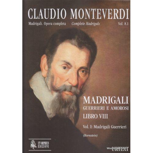 UT ORPHEUS MONTEVERDI C. - MADRIGALI LIBRO VIII VOL. I (MADRIGALI GUERRIERI) VENEZIA 1638