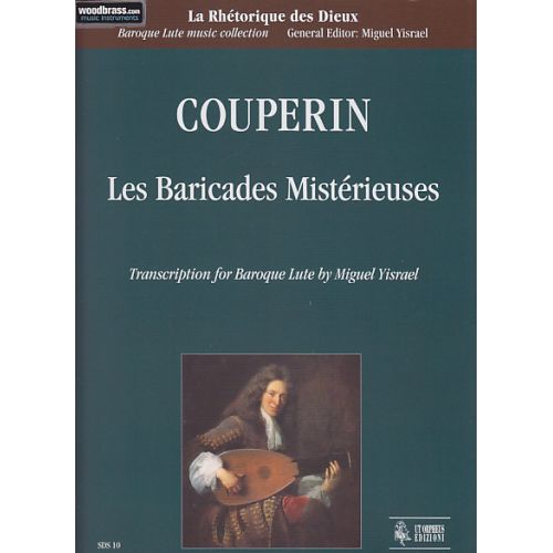 UT ORPHEUS COUPERIN F. - LES BARICADES MISTERIEUSES - LUTH