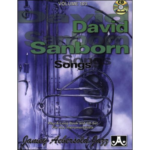 AEBERSOLD AEBERSOLD N°103 - DAVID SANBORN + CD