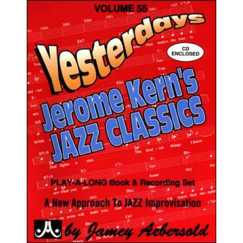 AEBERSOLD AEBERSOLD N°055 - YESTERDAYS JEROME KERN'S JAZZ CLASSICS
