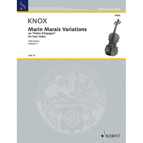 SCHOTT KNOX G. - MARIN MARAIS VARIATIONS VOL. III - ALTO