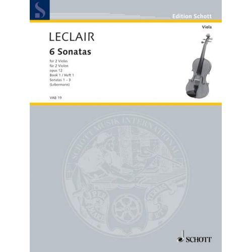 SCHOTT LECLAIR JEAN-MARIE - SIX SONATAS OP. 12 HEFT 1 - 2 VIOLAS