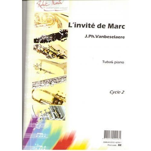 ROBERT MARTIN VANBESELAERE J.P. - L'INVITÉ DE MARC