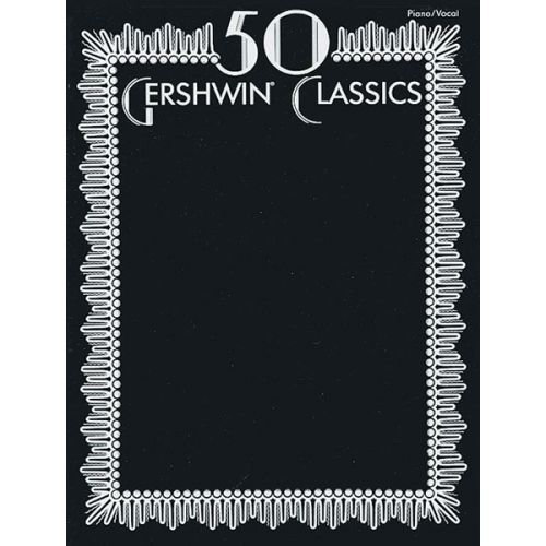 ALFRED PUBLISHING GERSHWIN GEORGE - 50 CLASSICS - PVG