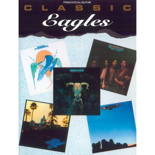 ALFRED PUBLISHING EAGLES THE - CLASSIC EAGLES - PVG