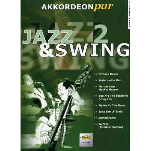 HOLZSCHUH JAZZ & SWING AKKORDEON PUR VOL.2 - ACCORDÉON