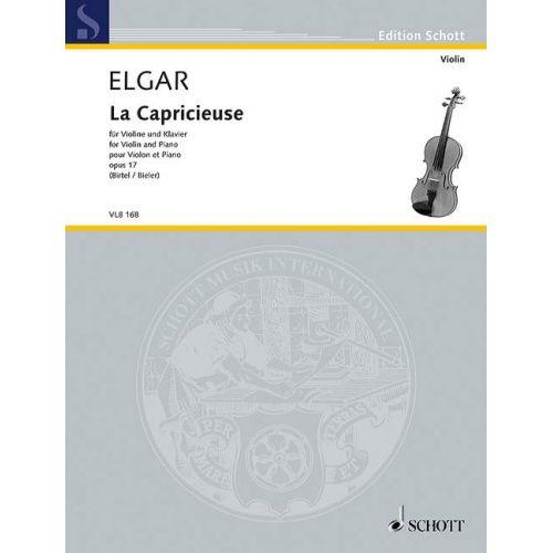 SCHOTT ELGAR E. - LA CAPRICIEUSE OP. 17 - VIOLON