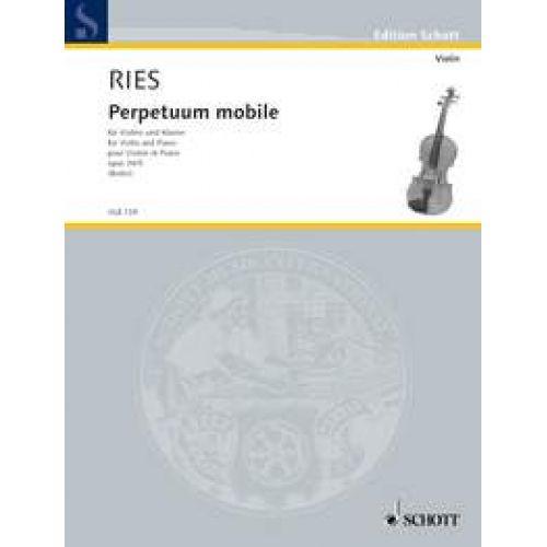 SCHOTT RIES FRANZ -PERPETUUM MOBILE OP.34/5 - VIOLON ET PIANO