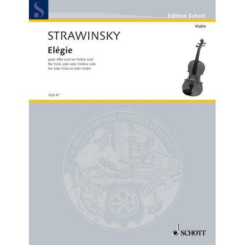 SCHOTT STRAVINSKY IGOR - ELEGY - VIOLIN OR VIOLA