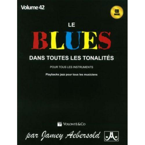AEBERSOLD AEBERSOLD N°042 - LE BLUES DANS TOUTES LES TONALITES + CD