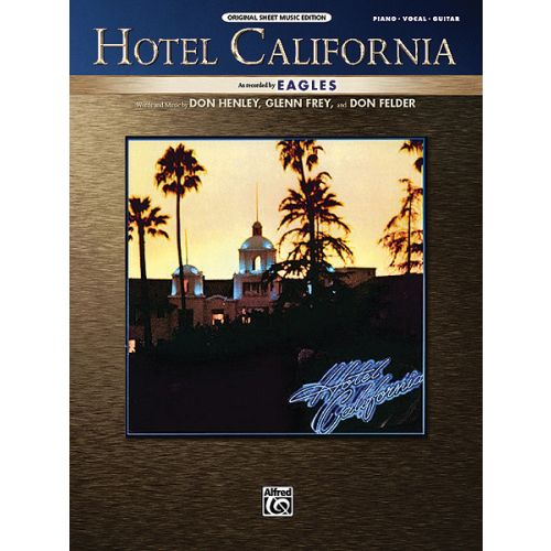 ALFRED PUBLISHING EAGLES THE - HOTEL CALIFORNIA - PVG