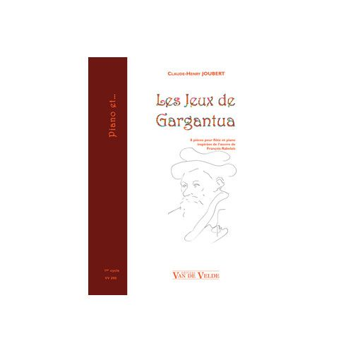 VAN DE VELDE JOUBERT C.-H. - LES JEUX DE GARGANTUA - FLUTE, PIANO