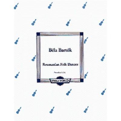 VIOLA WORLD BARTOK B. - RUMANIAN FOLK DANCES - ALTO ET PIANO