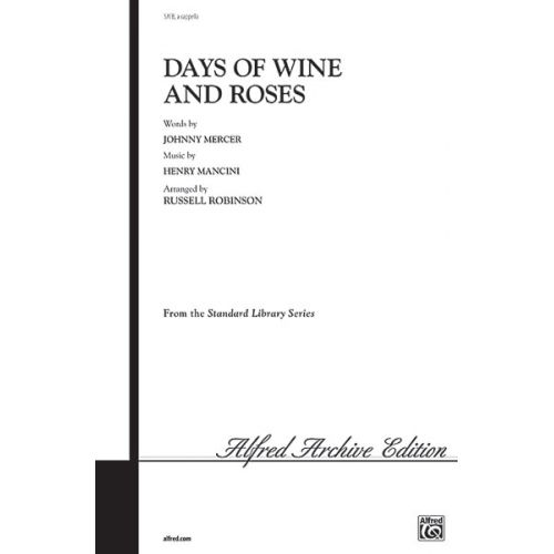ALFRED PUBLISHING DAYS OF WINE AND ROSES - MIXED VOICES