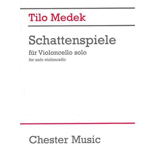 CHESTER MUSIC TILO MEDEK SCHATTENSPIELE - CELLO