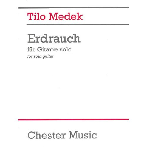 CHESTER MUSIC TILO MEDEK ERDRAUCH - GUITAR